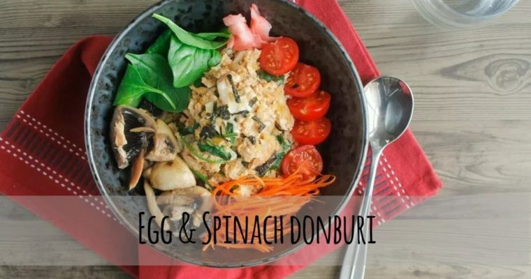 Egg & Spinach domburi
