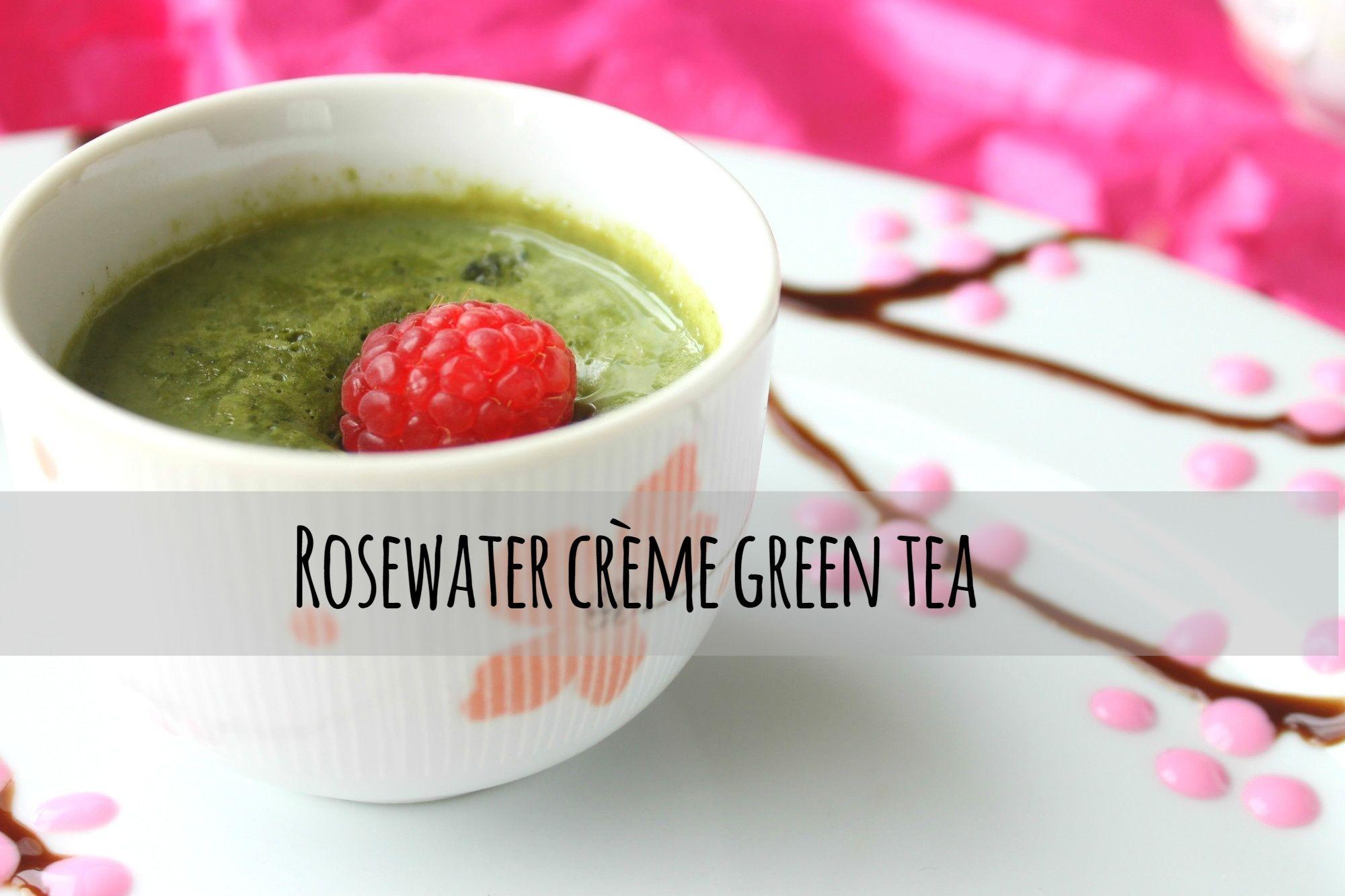 Rosewater crème green tea